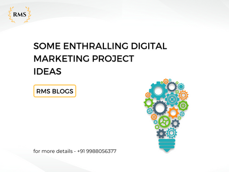 Some Enthralling Digital Marketing Project Ideas