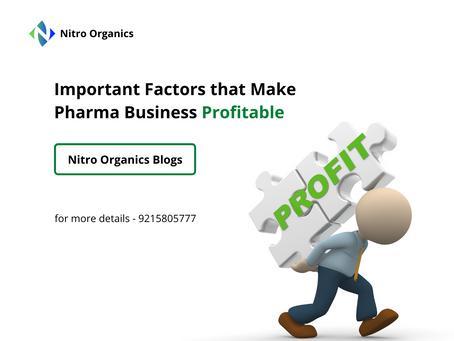 Important Factors that Make Pharma Business Profitable