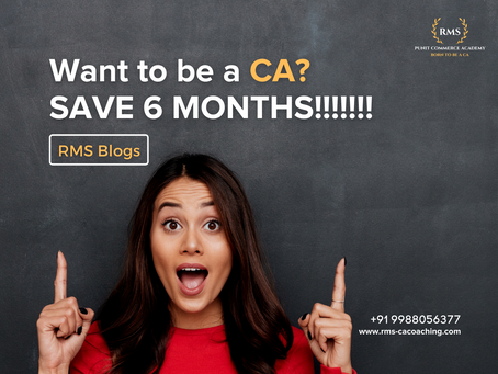 Want to be a CA? Save 6 months