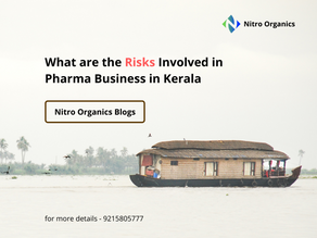 What are the Risks Involved in Pharma Business in Kerala