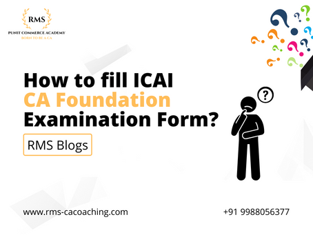 How to fill ICAI CA Foundation Examination Form?