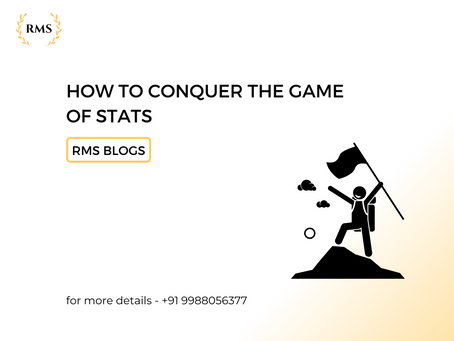 HOW TO CONQUER THE GAME OF STATS