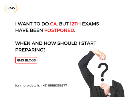 12th Exams have been postponed. When and how should I start preparing?