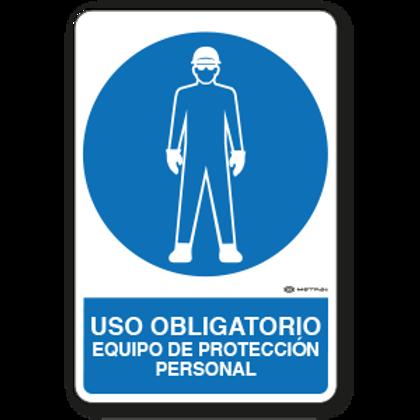 Uso Obligatorio - Equipo de Protección Personal