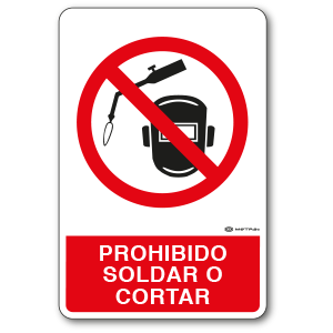 Prohibido Soldar o Cortar (30 x 45 cm.)