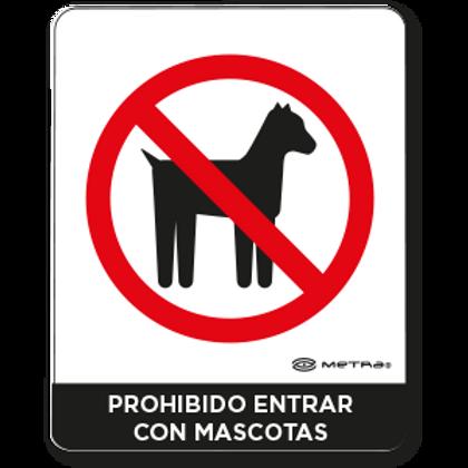 Prohibido entrar con mascotas