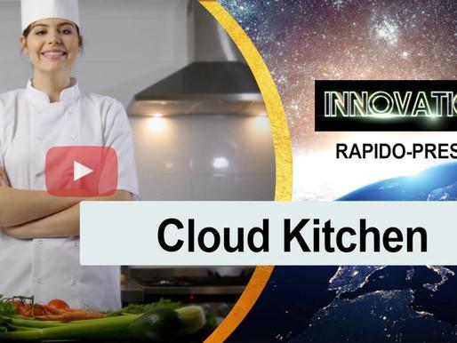 Le Cloud Kitchen - ⏱ INNOVATION RAPIDO-PRESTO