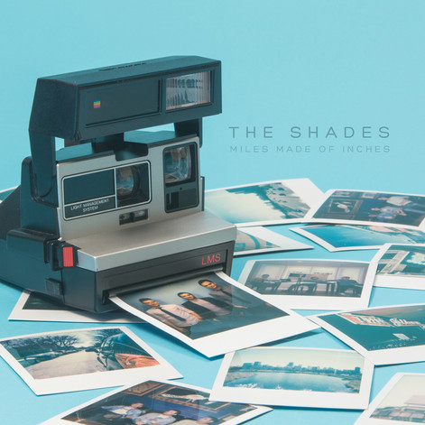 The Shades - Miles Made of Inches Cover_