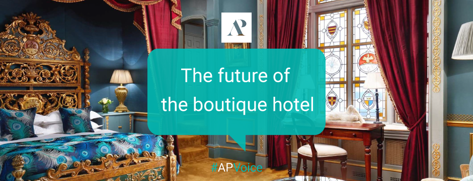 The future of the boutique hotel - Amistad Partner - AP Voice