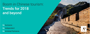 Boom in Chinese tourism: Trends for 2018 and beyond - Amistad Partners