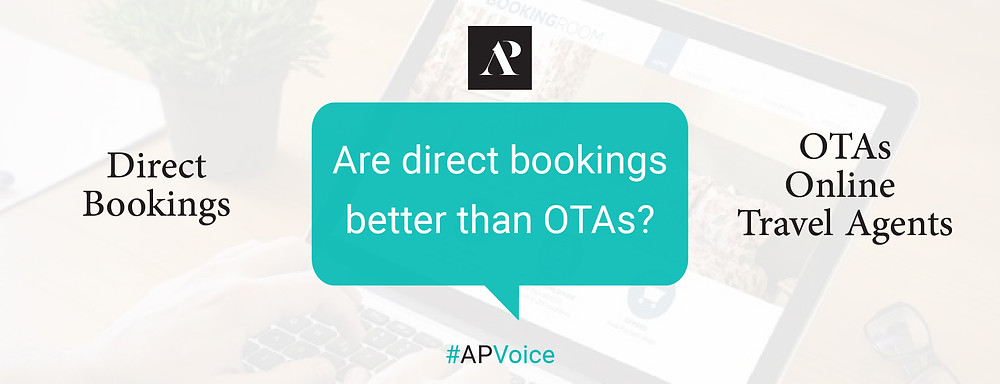 Are direct bookings better than OTAs? - Amistad Partners AP Voice