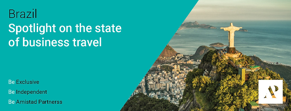 Brazil - Spotlight on the state business travel - Amistad Partners