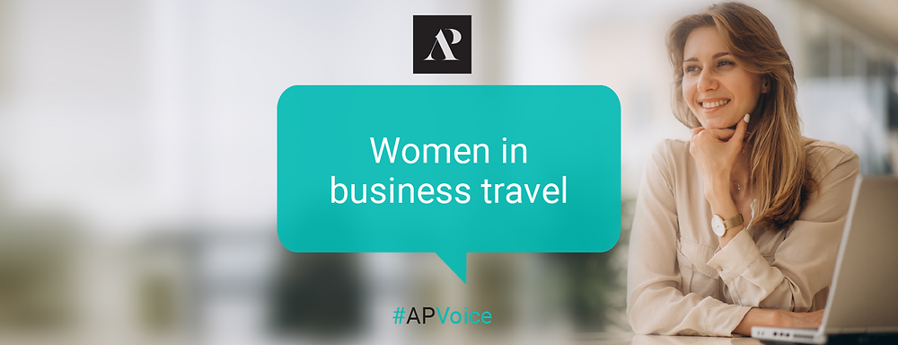 Women in business travel - Amistad Partners - APVoice