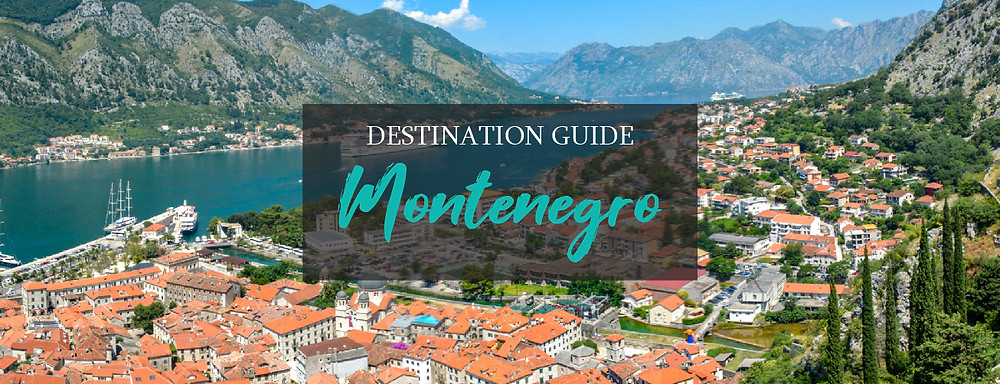 Desitnation Guide to Montenegro Amistad Partners