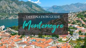 Destination Guide to Montenegro