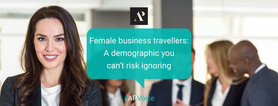 Female business travellers: A demographic you can't risk ignoring - Amistad Partners - AP Voice