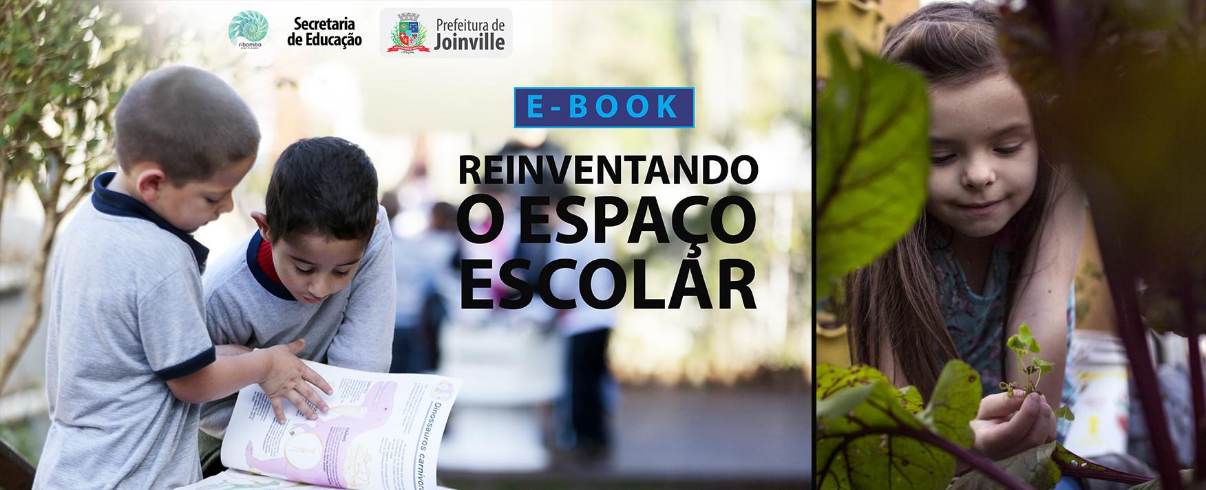 Ebook Reiventando o Espaço Escolar