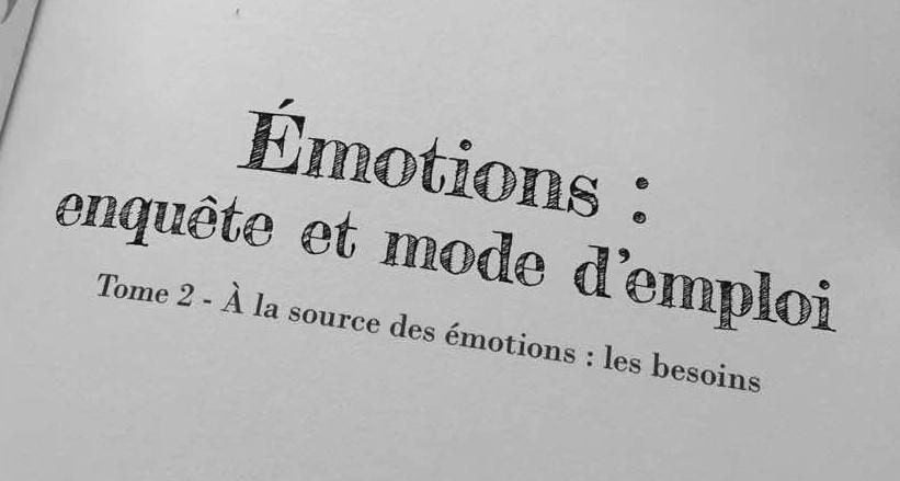 Emotions Mode d'emploi Nos besoins