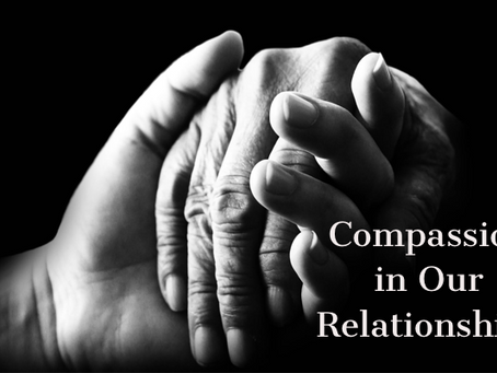 Aren't The Relationship Principles really about Compassion?