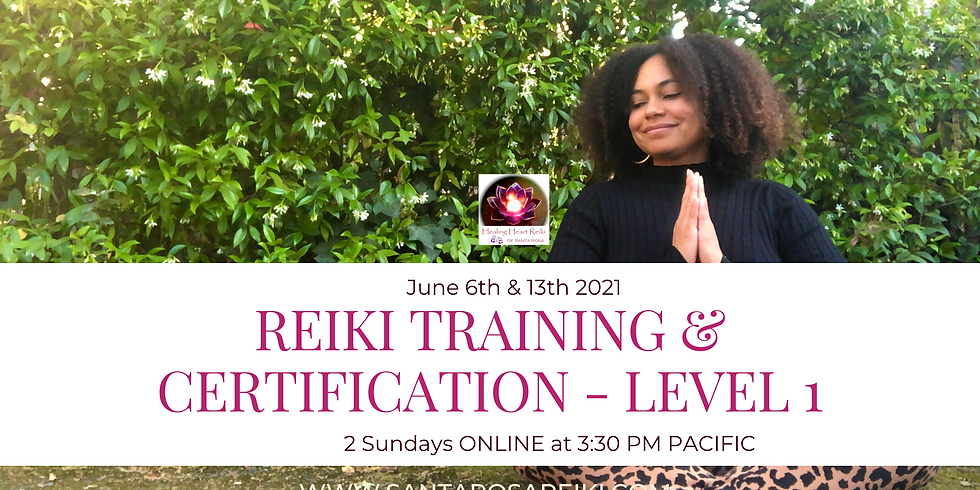 Reiki 1 Training (Online) - Healing Yourself & Others