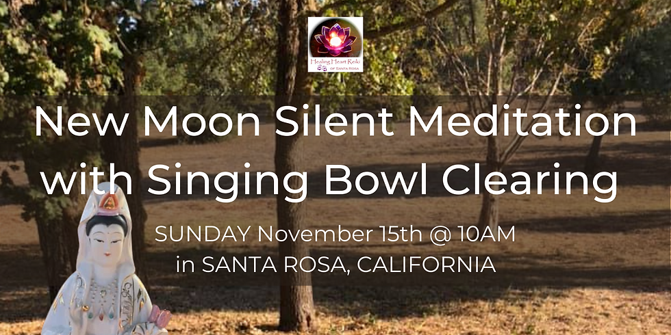 New Moon Silent Meditation with Singing Bowl Clearing, Outdoors