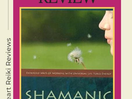 Shamanic Reiki by Llyn Roberts & Robert Levy