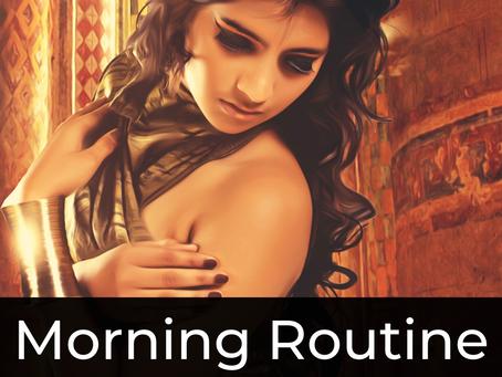 Morning Routine of A Priestess & Reiki Master