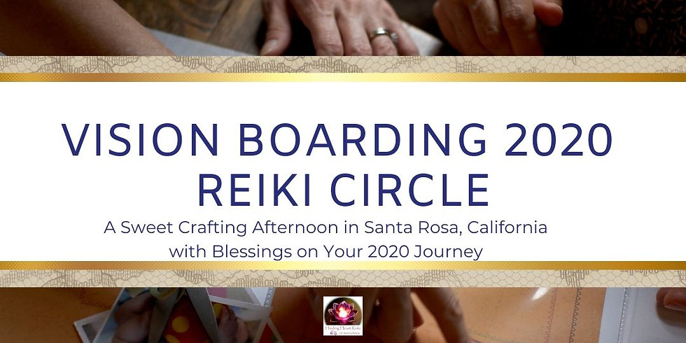 Vision Boarding 2020 Reiki Circle