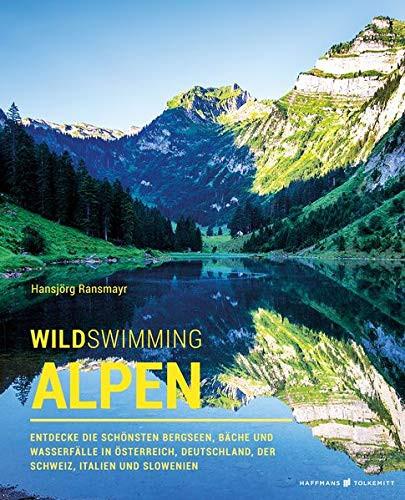 Wild Swimming Alpen von Hansjörg Ransmayr