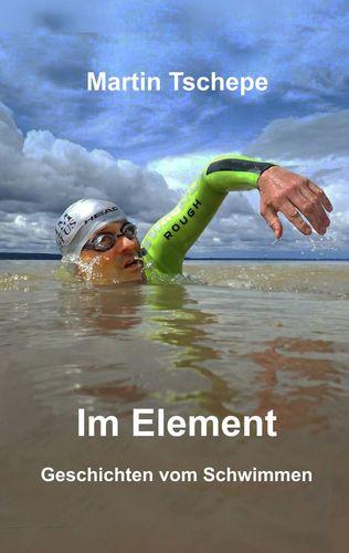 Im Element von Martin Tschepe