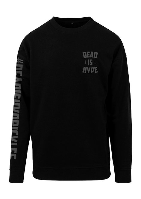 Dead is Hype Crewneck - BlackOnBlack