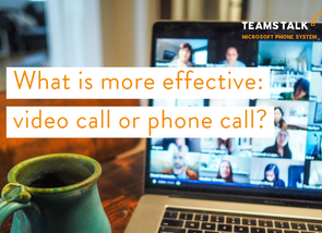 What is more effective: video call or phone call?