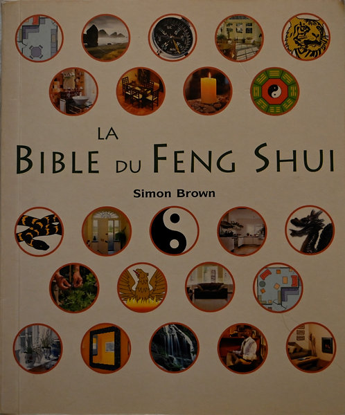 LA BIBLE DU FENGSHUI - Simon Brown 1ere main