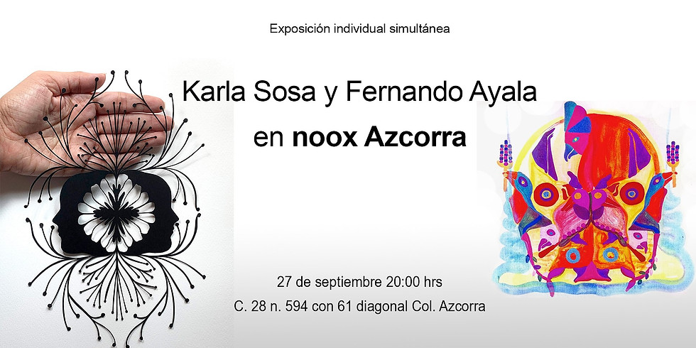 Inauguración de exposición Karla Sosa y Fernando Ayala
