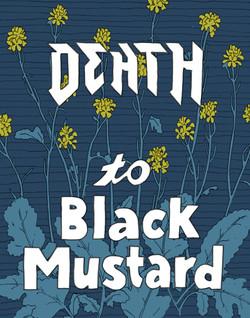 Death to Black Mustard