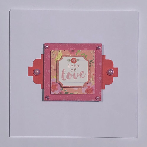 """Lots of Love"" Card"