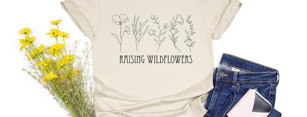 Raising Wildflowers/Daughters Tee-Shirt
