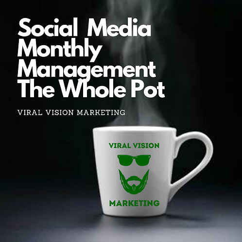 Social Media Monthly Management (The Whole Pot))