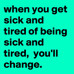 Side Effects of Taking Good Care of You