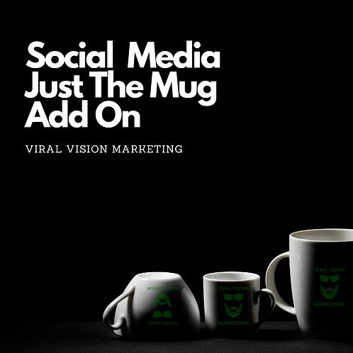 Social Media Creative Add On (Just the Mug)