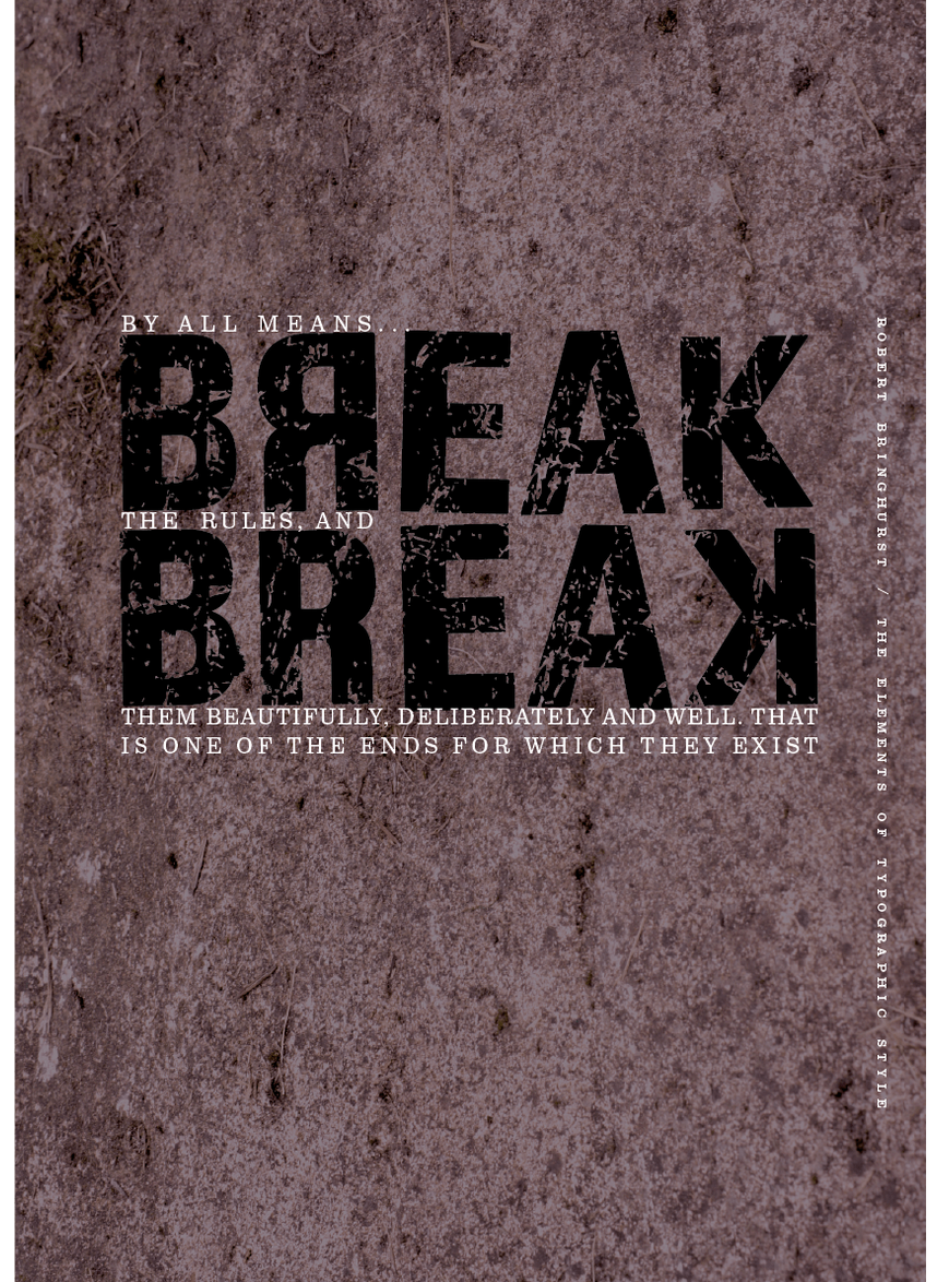 Breaking The Rules -Typographic