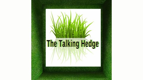 The Talking Hedge and 420MEDIA