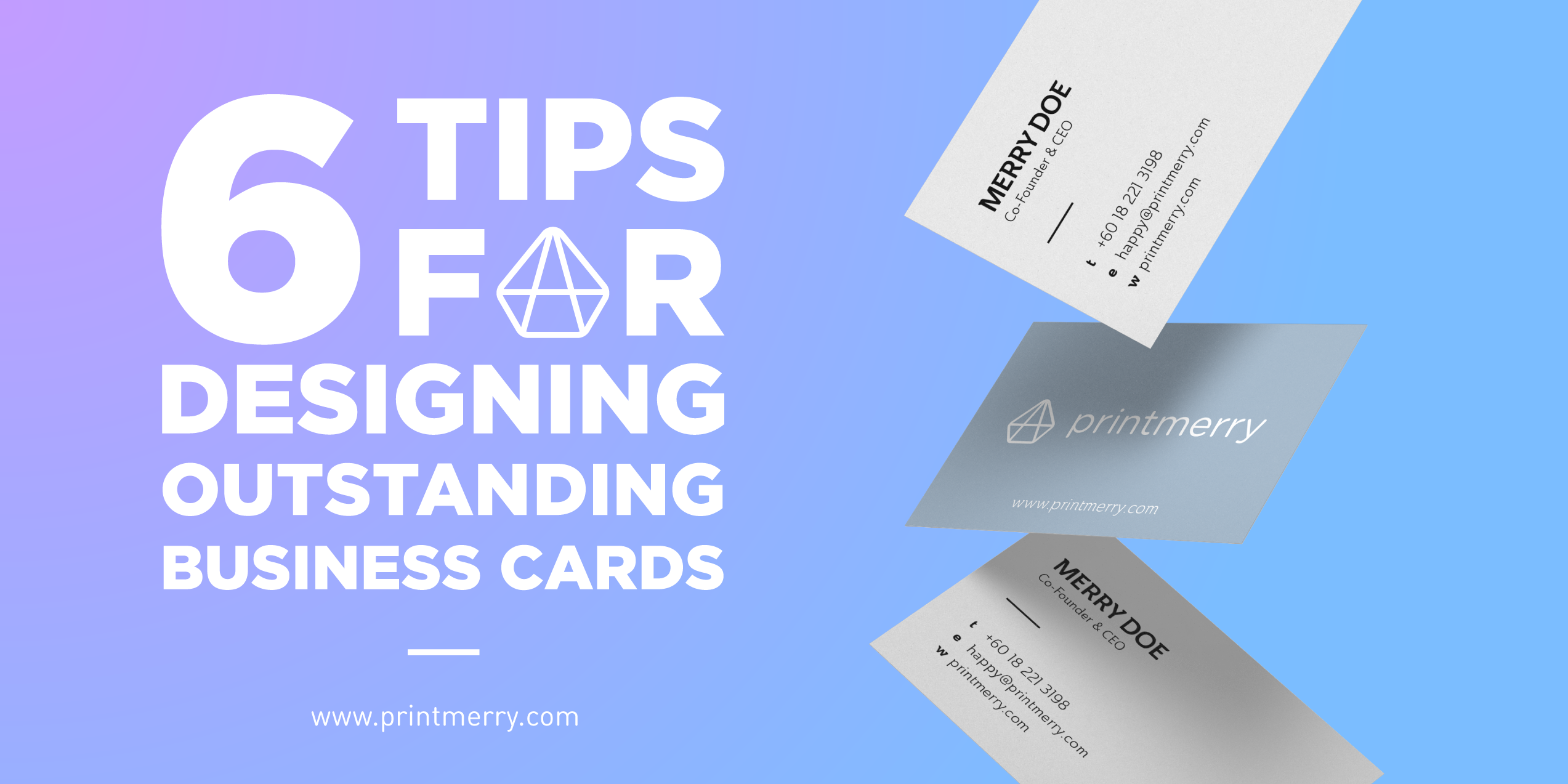 6 Tips For Designing Outstanding Business Cards