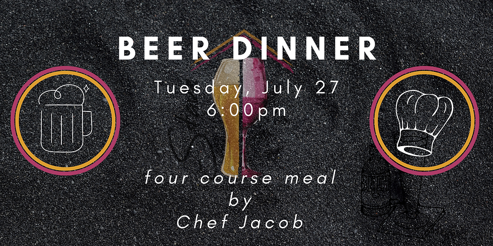 Beer Dinner with Chef Jacob