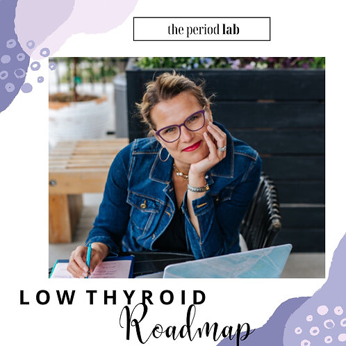 Low Thyroid Roadmap