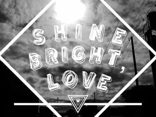 Shine Anyway