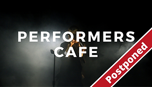 Performer's_Café_Postponed.png