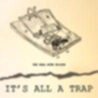 It's All A Trap