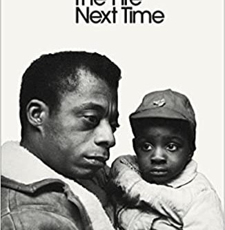 The Fire Next Time (Down At The Cross) by James Baldwin