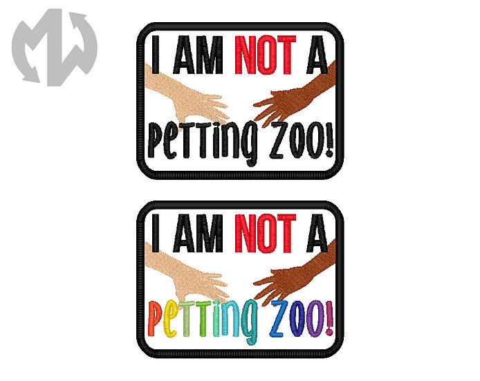 Not a Petting Zoo